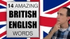 14 Reasons You Can't Understand British English