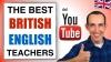 The Best English Teachers on YouTube