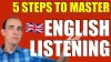 5 Steps to Master English Listening Skills