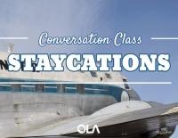 Clase de conversación sobre las staycations