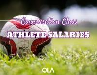Conversation class on athlete salaries