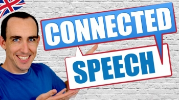 Connected Speech en el inglés británico