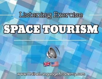 Ejercicio de listening sobre el turismo espacial