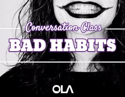 Clase de conversación sobre los malos hábitos