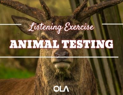 Ejercicio de listening sobre las pruebas en animales