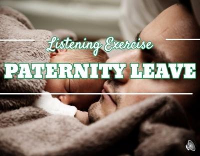 Ejercicio de listening sobre la baja de paternidad