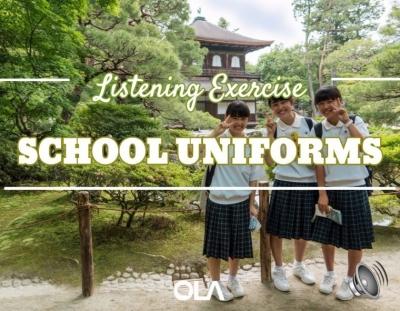 Ejercicio de listening sobre los uniformes del colegio