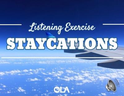 Ejercicio de listening sobre los staycations