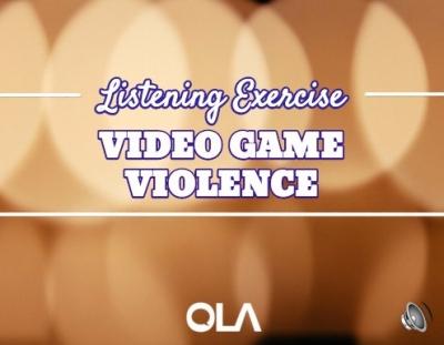 Ejercicio de listening sobre la violencia en videojuegos