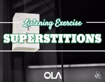 Ejercicio de listening sobre Superstitions
