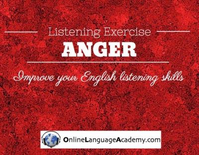 Ejercicio de listening sobre la ira