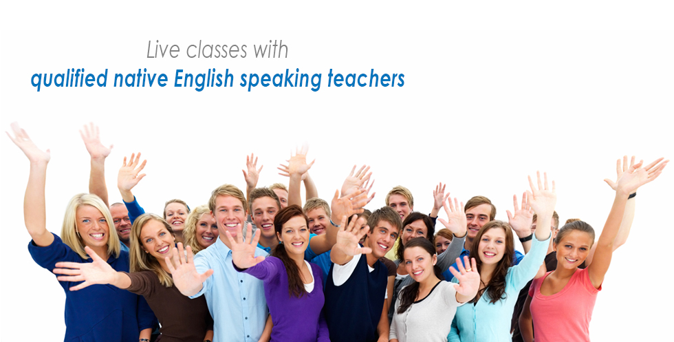 Live classes with qualified native English speaking teachers